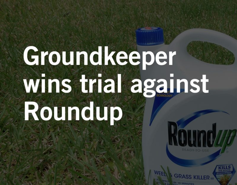 Groundskeeper 289M Roundup Cancer Verdict